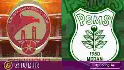 Psms medan dengan Sriwijaya FC